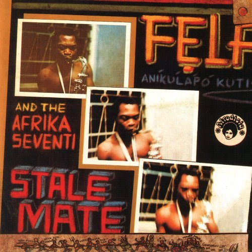 Fela Kuti Stalemate Fear Not For Man