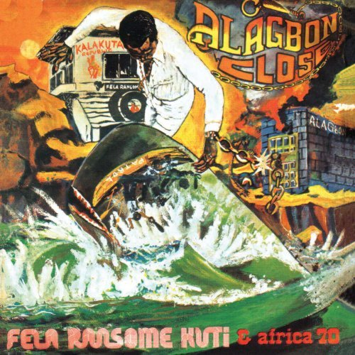 Fela Kuti Alagbon Close (1974 1975) Why 4 CD