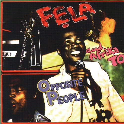 Fela Kuti Opposite People Sorrow Tears &
