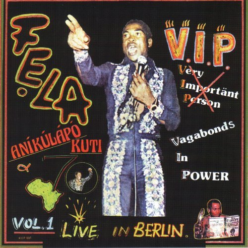 Fela Kuti V.I.P. Authority Stealing