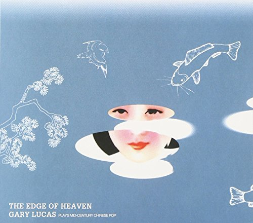 Gary Lucas Edge Of Heaven Digipak Incl. Booklet