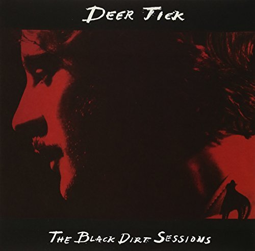Deer Tick Black Dirt Sessions