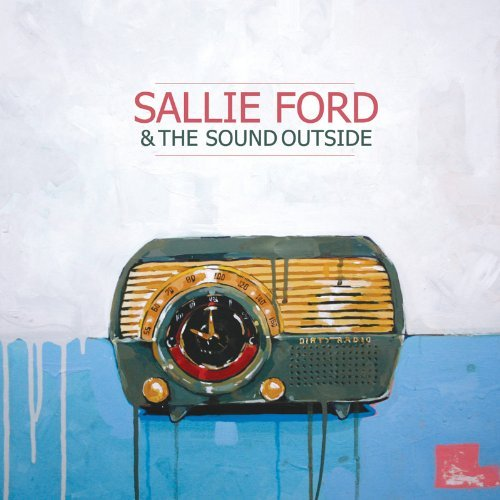 Sallie & The Sound Outsid Ford Dirty Radio