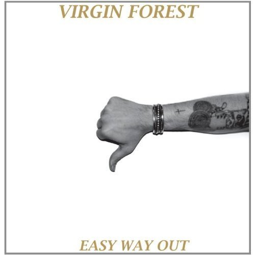 Virgin Forest Easy Way Out