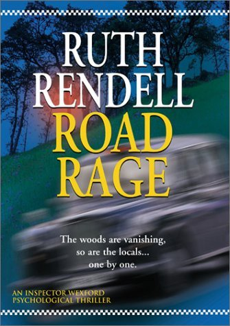 Ruth Rendell Road Rage Ruth Rendell Road Rage Clr Nr