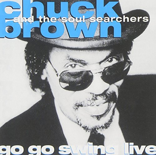 Chuck Brown Go Go Swing Live