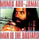 Mumia Man Is The Bas Abu Jamal Abu Jamal Mumia Man Is The Bas