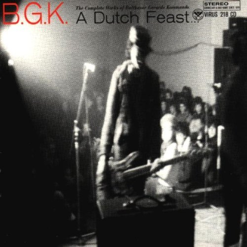 B.G.K. Dutch Feast Complete Works Of