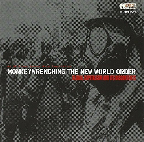 Monkey Wrenching New World Ord Monkey Wrenching New World Ord Chomsky Biafra Hahnel 2 CD