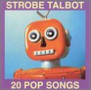 Strobe Talbot 20 Pop Songs