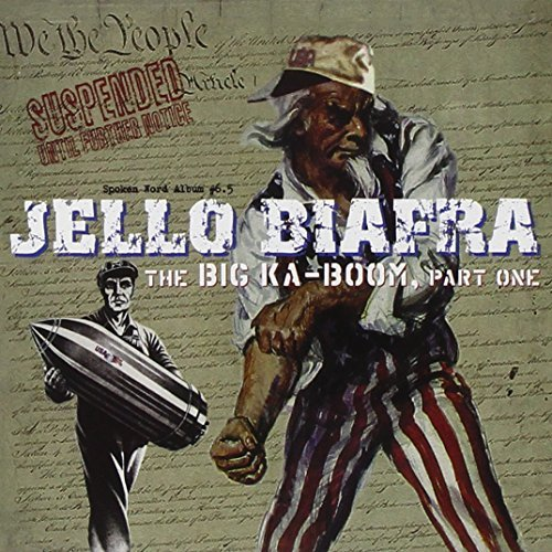 Jello Biafra Big Ka Boom Part One