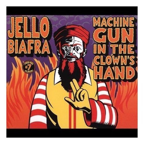 Jello Biafra Machine Gun In Clown's Hand 3 CD