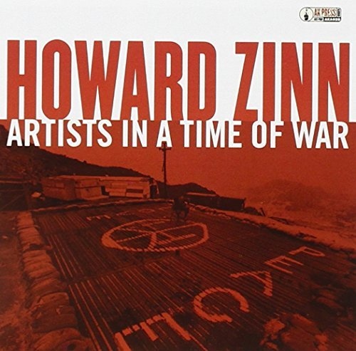 Howard Zinn Artists In A Time Of War