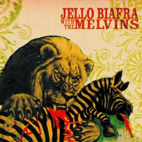 Jello & The Melvins Biafra Never Breathe What You Can't S