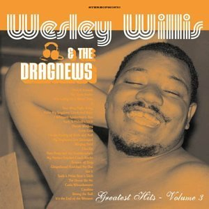 Wesley Willis Vol. 3 Greatest Hits Of Wesley