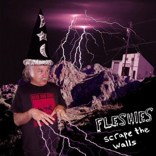 Fleshies Scrape The Walls