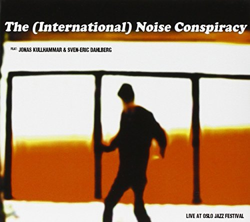 International Noise Conspiracy Live At Oslo Jazz Festival
