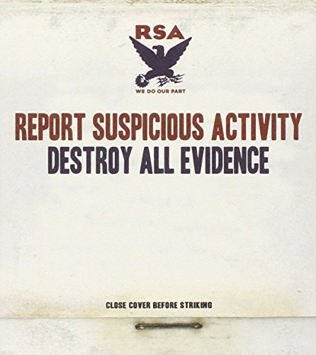 Report Suspicious Activity Destroy All Evidence
