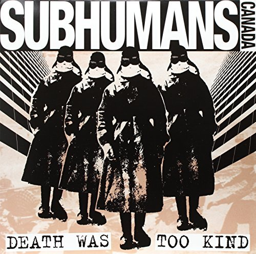 Subhumans Death Was Too Kind