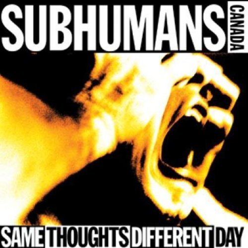 Subhumans Same Thoughts Different Day 2 Lp