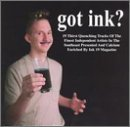 Got Ink? Got Ink? Magadog Skif Dank Go For Broke Rocket 88 Dj Rob E Nutrajet