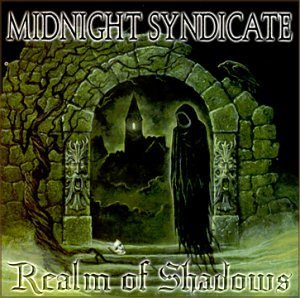 Midnight Syndicate Realm Of The Shadows