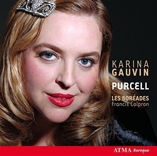 H. Purcell Karina Gauvin Colpron Les Boreades