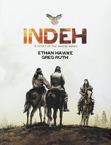 Ethan Hawke Indeh A Story Of The Apache Wars Signed