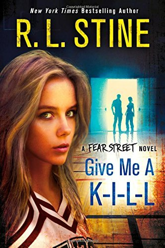 R. L. Stine Give Me A K I L L A Fear Street Novel