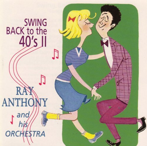 Ray & His Orchestra Anthony Vol. 2 Swing Back To The 40s B