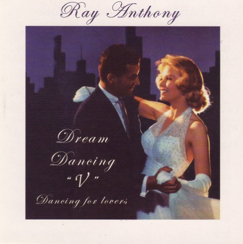 Ray & His Orchestra Anthony Vol. 5 Dream Dancing Dancing F
