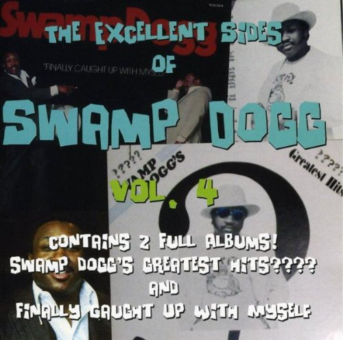 Swamp Dogg Vol. 4 Excellent Sides Of Swam