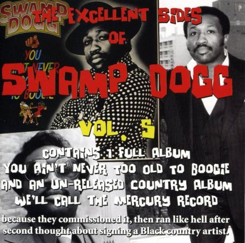 Swamp Dogg Vol. 5 Excellent Sides Of Swam