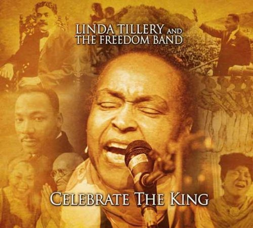 Linda & The Freedom Ba Tillery Celebrate The King