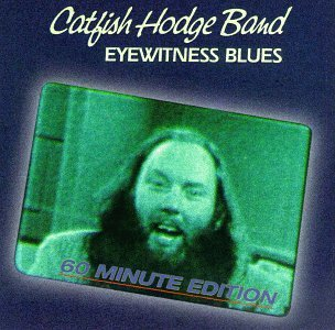Hodge Catfish Band Eyewitness Blues