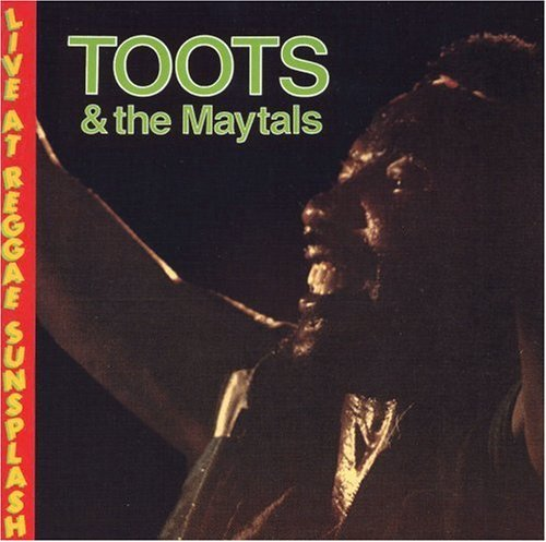 Toots & The Maytals Live At Reggae Sunsplash