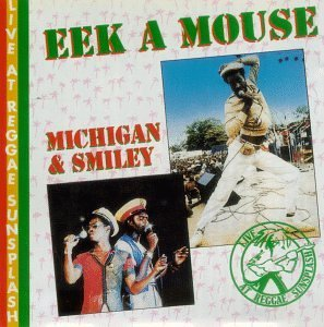 Eek A Mouse Michigan & Smiley Live At Reggae Sunsplash 2 Artists On 1