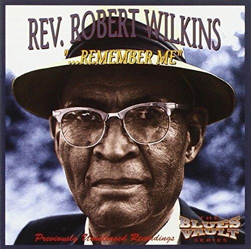 Wilkins Rev. Robert Remember Me
