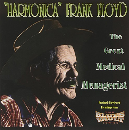 Floyd Frank Harmonica Great Medical Menagerist