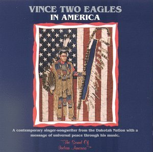 Vince Two Eagles In America