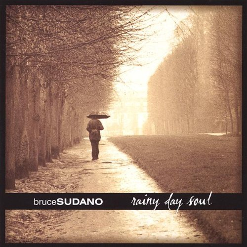 Bruce Sudano Rainy Day Soul