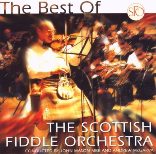 Scottish Fiddle Orchestra Best Of The Scottish Fiddle