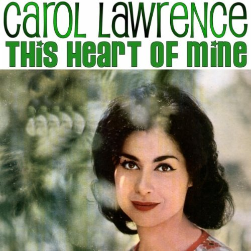 Carol Lawrence This Heart Of Mine