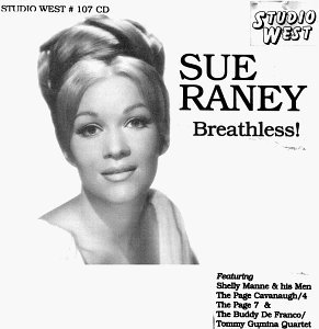 Raney Sue Breathless!