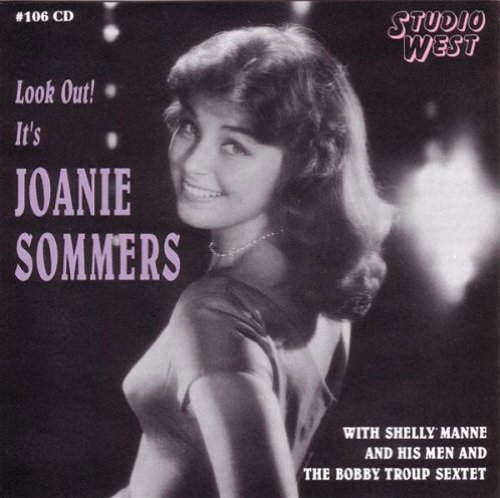 Joanie Sommers Look Out Its Joanie Sommers