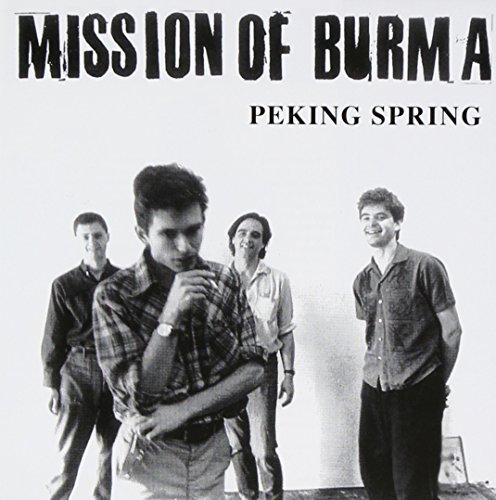 Mission Of Burma Peking Spring