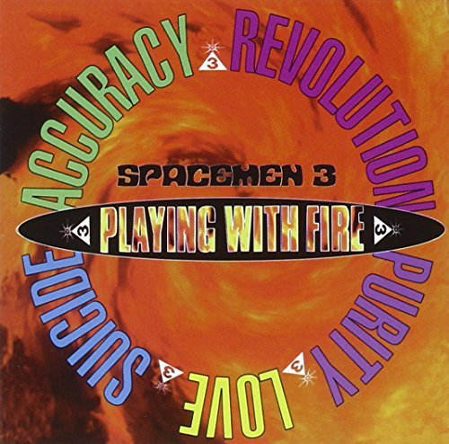 Spacemen 3 Play With Fire