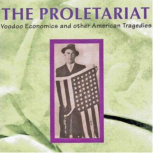 Proletariat Voodoo Economics 2 CD