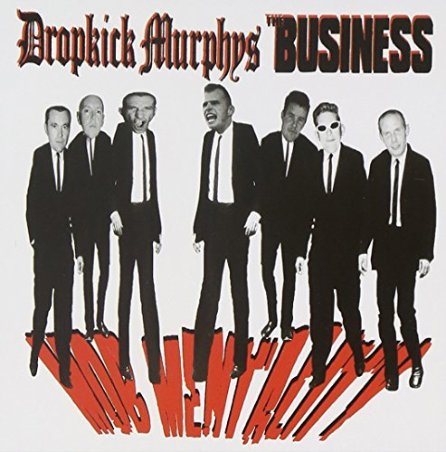 Dropkick Murphys Business Mob Mentality 2 Artists On 1