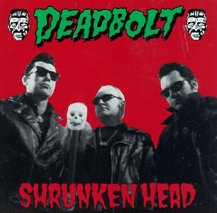Deadbolt Shrunken Head
